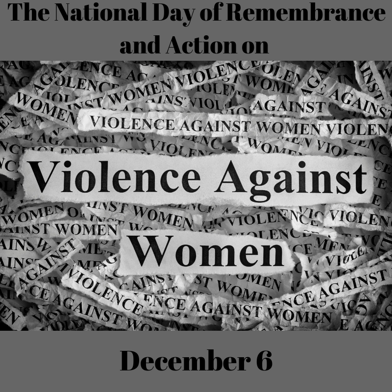 The National Day of Remembrance and Action on Violence Against Women